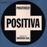 Swedish Egil – Egil Music Presents: Positively Positiva [1998]
