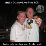 MACKIE MACKAY LIVE FROM BCM MALLORCA JULY 2008