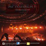 Afrobeat Finest Vol1 - Dj Folie MixMaster