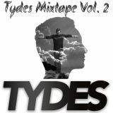 Dj Tydes Mixtape Vol. 2