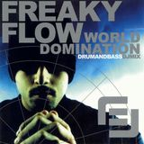 Freaky Flow - World Domination