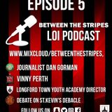 Between the Stripes LOI podcast episode 5