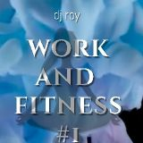 2019 Dj Roy Work @ Fitness #1