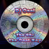 Dj Cool (The Real) The 90s The Cool Way