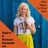Fabs' 5 Future Sounds Show 04