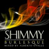 HI-WHITE SESSIONS SHIMMY BURLESQUE Mixed By Alberto Ovalle
