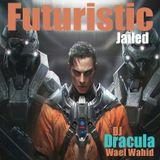 207 WAEL WAHID (DJ DRACULA) - Futuristic jailed