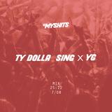 DJ Myshits - Ty Dolla Sing x YG (MIX)