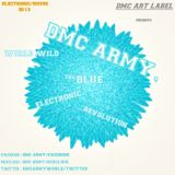 VA - The Blue Electronic Revolution 2013 Mixed By DMC Army - Electronic/Club