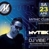 Dj Vibe live @ Mythic Club (Fribourg) 23/04/16