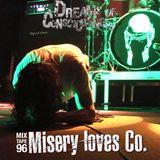 Mixtape 96 - Misery Loves Co.