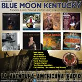 146- Blue Moon Kentucky (24 Junio 2018)