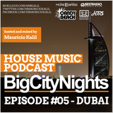 Big City Nights #005 - Dubai