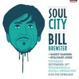 Stalvart John @ Soul City ft. Bill Brewster (UK)