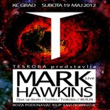 Mark Hawkins (Live PA) @ TESKOBA Label Party - Kulturni Centar GRAD Belgrad - 19.05.2012