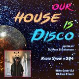 Our House is Disco #364 from 2018-12-14