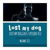 Strakes, Miami Ice - Lost My Dogcast 52 07/05/2013