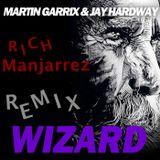 Ʀich Manjarrez Remix [Martin Garrix & Jay Hardway]