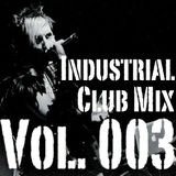 DJ Virul3nt - Industrial Club Mix 003
