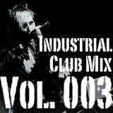DJ Virul3nt - Industrial Club Mix 003