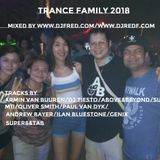 TRANCE FAMILY 2018 mixed by DJFRED.COM/DJREDF.COM