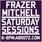 #SaturdaySessions 9th September '17 Air107.2 - Frazer Mitchell