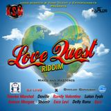 LOVE QUEST RIDDIM MIX 2019 MIXED  BY DJ LesQ X DVEEJAY GATHUBOY  Y.T.E  & HOOD SCRATCH ENT  Presents