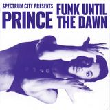 Prince - Funk Until the Dawn Pt.1