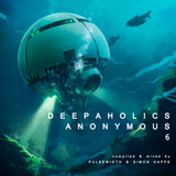 Deepaholics Anonymous 6 (with Simon Happe)