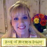 How I Became BookofMormonReader on You Tube; My Own Story