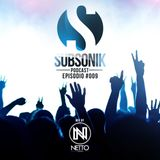 Netto León - SUBSONIK - Episodio #009 (PODCAST)