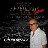 AfterDark House with kLEMENZ - guest Grobowshek (slo)