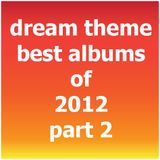 Dream Theme - Best Albums Of 2012 Special Part 2