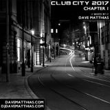 Club City 2017 | Chapter 1