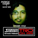 TRO On Air #018 (Patrick Oliver Guest Mix) - Selectro Podcast