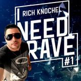 Rich Knochel - I Need Rave #1