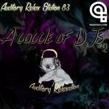 Auditory Relax Station #83: A Gaggle of DJs #2