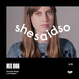 SSSO MIX 008: Amanda Siegel