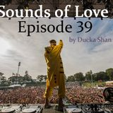Ducka Shan - Sounds of Love Episode #39  Aug 31th 2014