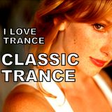 I LOVE TRANCE  Ep.285.(>Classic Trance<) Special set>28-07-2018>35k
