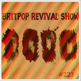 Britpop Revival Show #223 13th December 2017