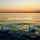 Henry Phy Dj nightlife   time mix 667
