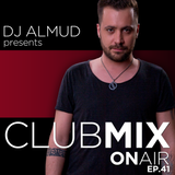Almud presents CLUBMIX OnAIR - ep. 41