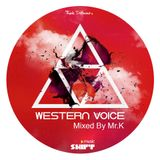 WESTERN VOICE Mixed By Mr.K