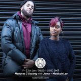 Menaces 2 Society w/ Jamz + Monikah Lee - 12th January 2018