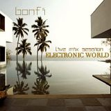 BONFI LIVE MIX SESSION @ ELECTRONIC WORLD