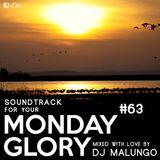 Monday Glory #63