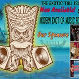 The Exotic Tiki Island Podcast with Tiki Brian - Show 53 - Modern Exotica Music for a Tiki Bar