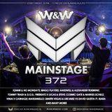W&W - Mainstage Podcast 372
