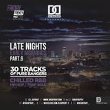 @DJDAYDAY_ / #FridayFrenzyMixSpecial 005 - Late Nights Early Mornings Part 6 [CHILLED R&B/HIPHOP]
